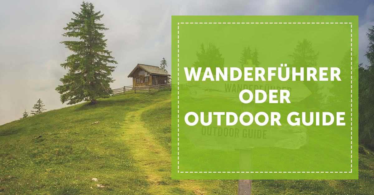 Wanderführer oder Outdoor Guide