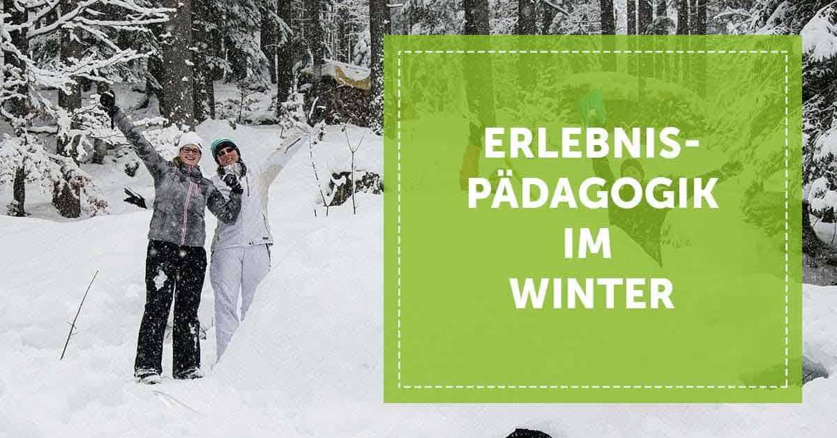 Erlebnispädagogik im Winter