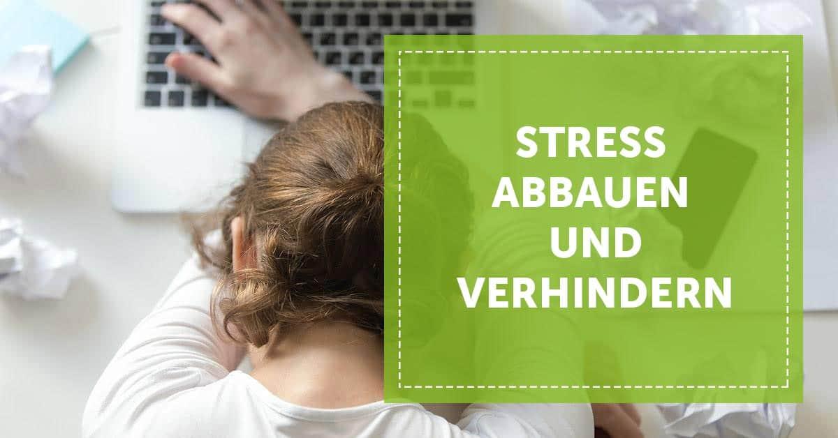 Stress verhindern