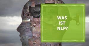 NLP_Neurolinguistisches_Programmieren