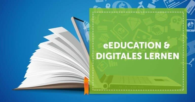 Blogartikel eEducation und digitales Lernen