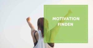 Motivation_finden_motiviert