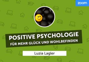 Positive_Psychologie_luzia_lagler_wbah