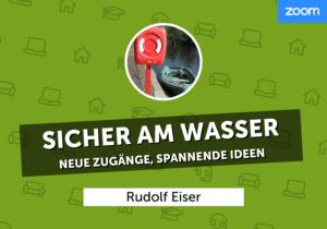 Sicher_am_Wasser_rudol_eiser_wbah