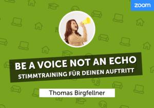 be_a_voice_not_an_echo_thomas_birgfellner_wbah
