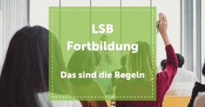 LSB-Fortbildung_was_zählt_weiterbildung_ausbildung_regeln
