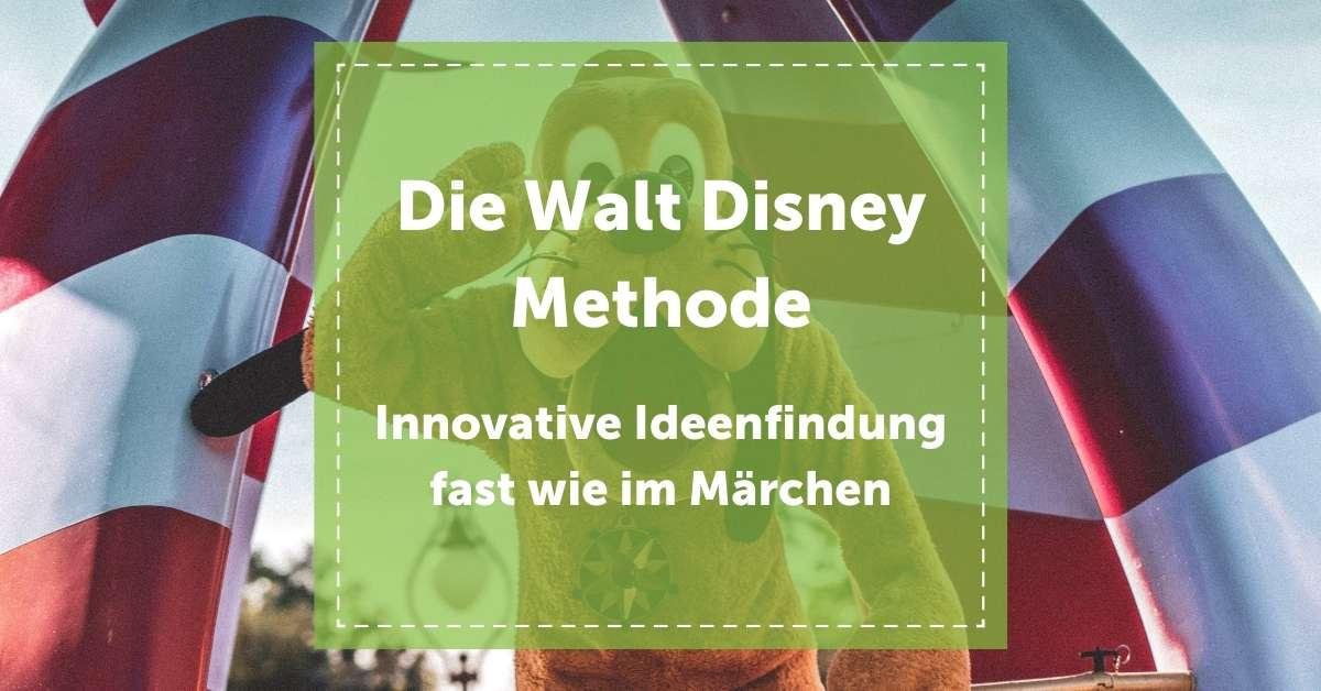 walt_disney_methode_blogartikel_kreativitätstechnik