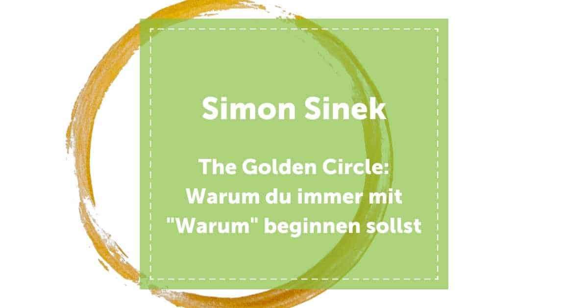 Simon_Sinek_The_golden_Circle_Start_with_why_warum